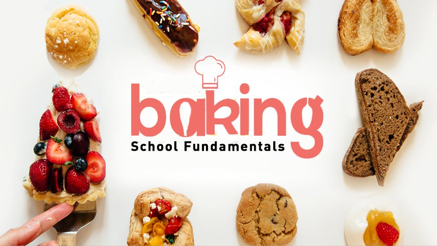 Baking School Fundamentals