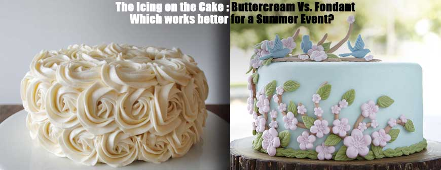 Icing on cake - fondant or buttercream